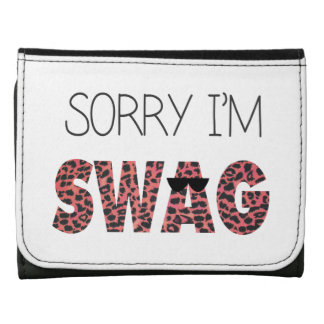 Sorry I'm Swag - Funny Quote, Pink Leopard Wallets
