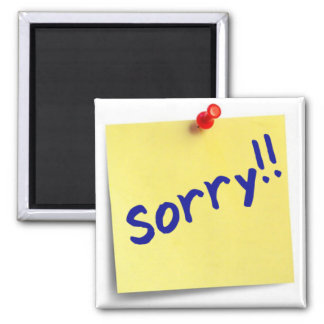 Sorry!! Magnet (reusable sticky note)