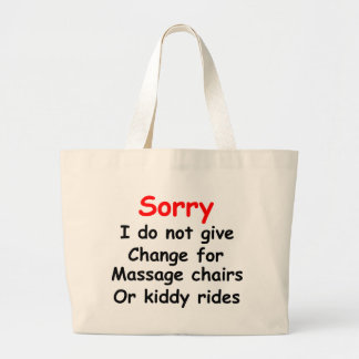 Sorry No Change for Kiddy Rides Jumbo Tote Bag