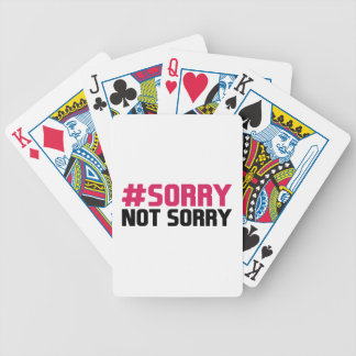 Sorry Not Sorry Bicycle Playing Cards