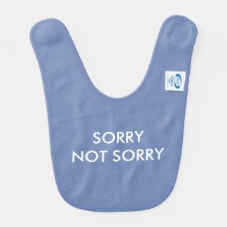 SORRY NOT SORRY Blue Baby Bib