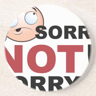 Sorry Not Sorry Cartoon Character Coaster