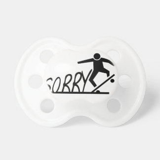 sorry pacifier