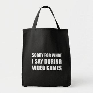Sorry Say Video Games Tote Bag