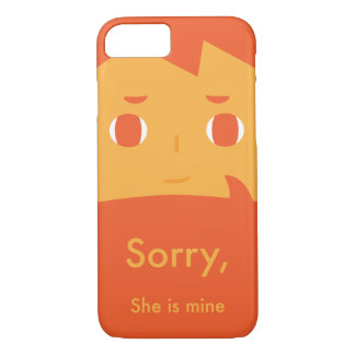 Sorry, she is mine iPhone 7 case