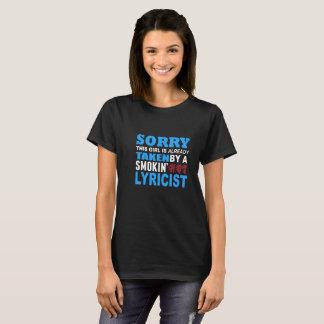 Sorry This Girl Already Taken by a Smokin Hot Lyri T-Shirt