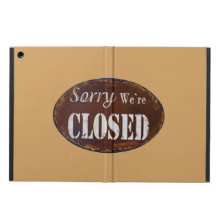Sorry we're closed iPad air cover