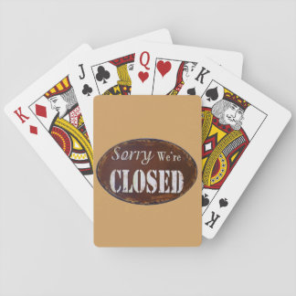 Sorry we're closed playing cards