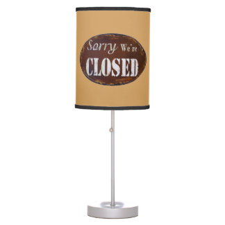 Sorry we're closed table lamp