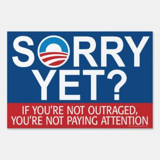 Sorry Yet? Anti Obama Slogan Sign