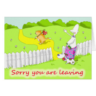 sorry your leavin card