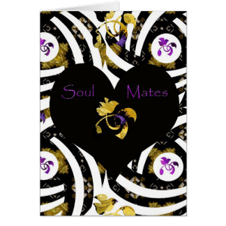 """Soul Mates Forever greeting card"".* Card"