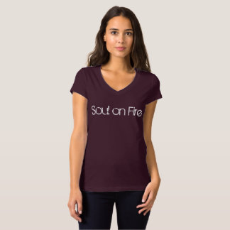 Soul On Fire T shirt