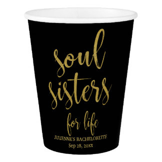 Soul Sisters for Life Glitter Bachelorette Paper Cup