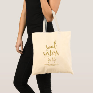 Soul Sisters for Life Glitter Bachelorette Tote Bag