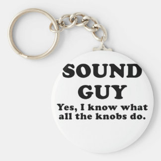 Sound Guy Yes I know what all the Knobs do Keychain