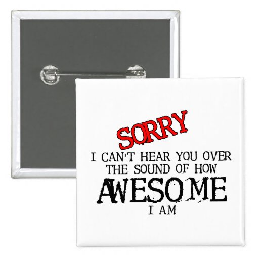 Sound Of Awesome Funny Button Humor