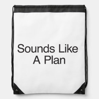 Sounds Like A Plan ai Drawstring Backpacks