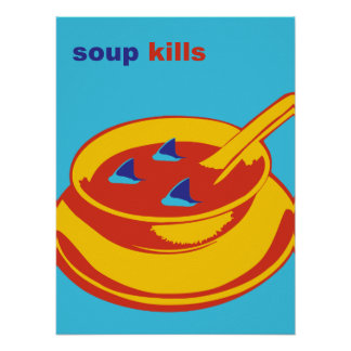Soup Kills Poster