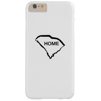 South Carolina is Home Love South Carolina Barely There iPhone 6 Plus Case