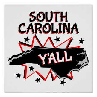 South Carolina State Pride Y'all Poster