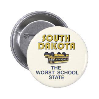 SOUTH DAKOTA: The Worst School State 2 Inch Round Button