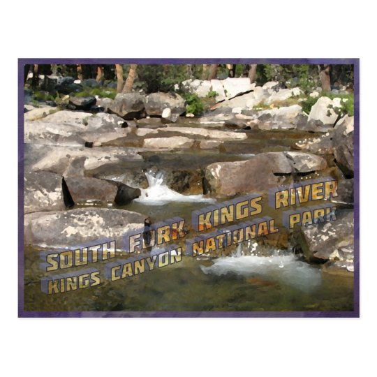 South Fork Kings River Crossing The John Muir Trai Postcard
