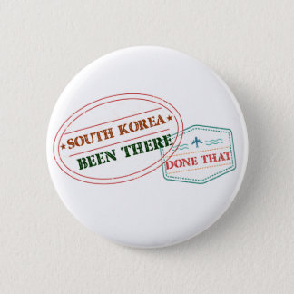 South Korea Been There Done That 2 Inch Round Button