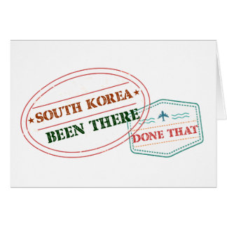 South Korea Been There Done That Card