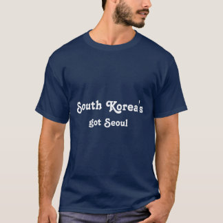 South Korea's Got Seoul T-Shirt