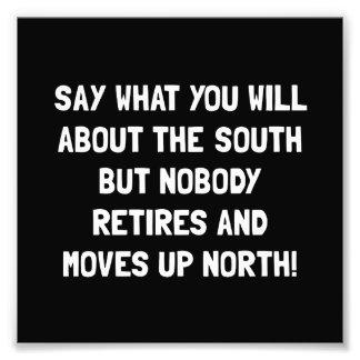 South North Retire Photo Art
