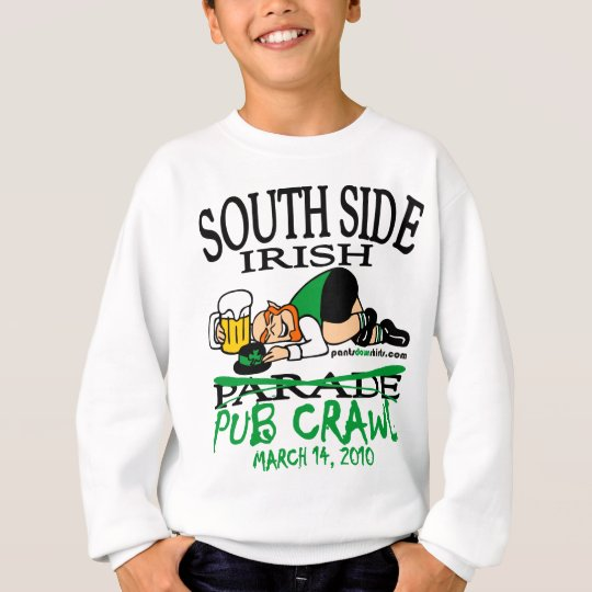 SOUTH SIDE IRISH PUB CRAWL SWEATSHIRT