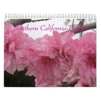 Southern California Flowers Wall Calendars
