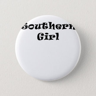 Southern Girl 2 Inch Round Button