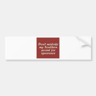 Southern Sayings Bumper Sticker