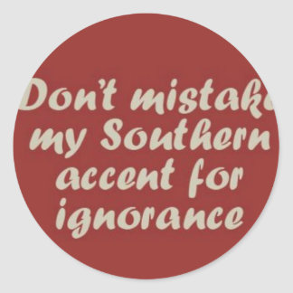 Southern Sayings Classic Round Sticker