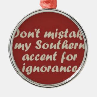 Southern Sayings Metal Ornament