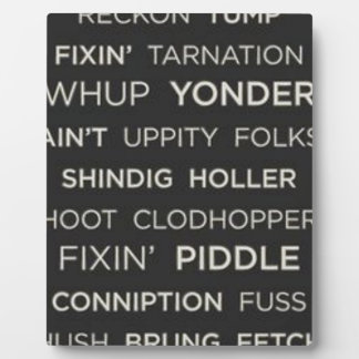 Southern Sayings Plaque