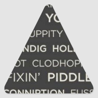 Southern Sayings Triangle Sticker