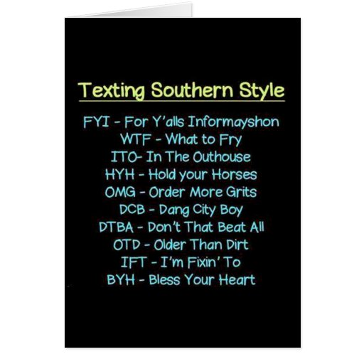 """SOUTHERN STYLE TEXTING """"ON YOUR BIRTHDAY"""" GREETING CARD"""
