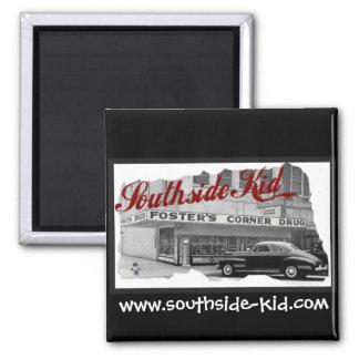 Southside Kid Square Car Magnet