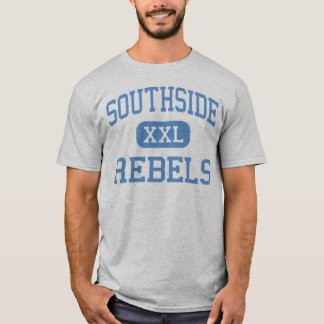 Southside - Rebels - High - Fort Smith Arkansas T-Shirt