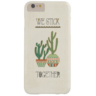 Southwest Geo VIII   We Stick Together Barely There iPhone 6 Plus Case