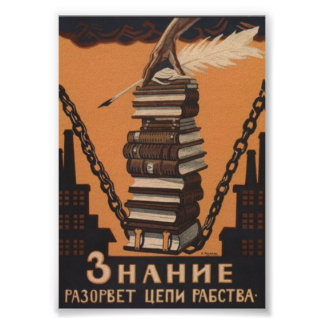 SOVIET Knowledge breaks the chains of slavery Poster