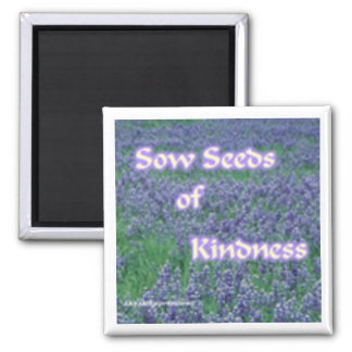 Sow Kindness Magnet