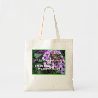Sowing Seeds and Sowing Dissent Tote Bag