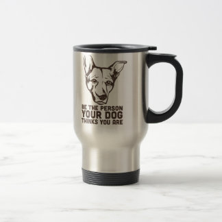 soyez la personne que votre chien pense que vous ê mug à café
