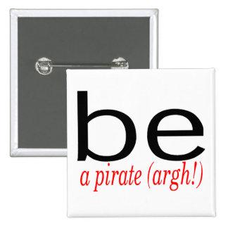 Soyez un pirate Argh Pin's Avec Agrafe