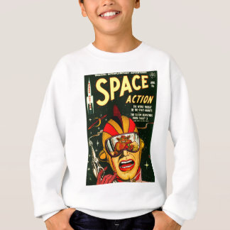 Space Action: Eek!  A Monster! Sweatshirt