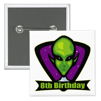 Space Alien 8th Birthday Gifts Pinback Buttons